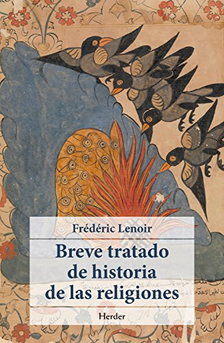 Breve tratado de historia de las religiones por Fréderic Lenoir