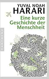 Eine kurze Geschichte der Menschheit: Yuval Noah Harari, Jürgen Neubauer