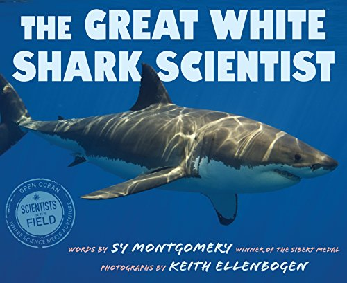 The Great White Shark Scientist (Scientists in the Field Series) (English Edition)