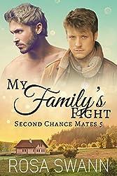 My Family's Fight  (Second Chance Mates 5): MM Alpha/Omega Mpreg Romance
