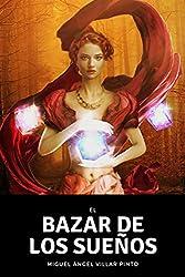 El bazar de los sueños (Cuentos maravillosos nº 3) (Spanish Edition)