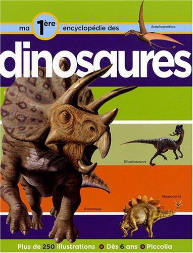Ma première encyclopédie sur les dinosaures