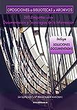 Image de Oposiciones a Bibliotecas y Archivos: 360 Preguntas sobre Documentación y Tecnologías de la Información (Biblio Oposiciones nº 2)