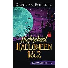 Highschool Halloween 1&2