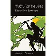 Tarzan of the Apes (Serapis Classics) (English Edition)