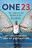 One23: The Compelling Memoir of Rahgor