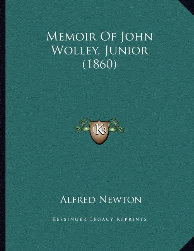 Memoir of John Wolley, Junior (1860)