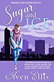 Sugar and Ice (Rinkside in the Rockies Series Book 1) by Aven Ellis