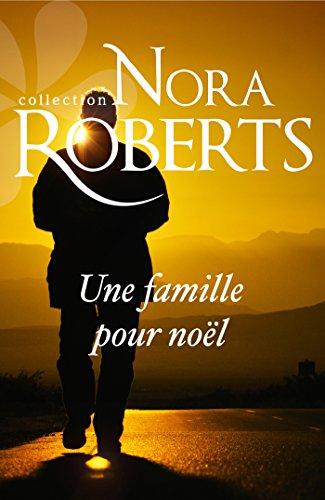 En ligne téléchargement gratuit Une famille pour Noël (Nora Roberts) pdf