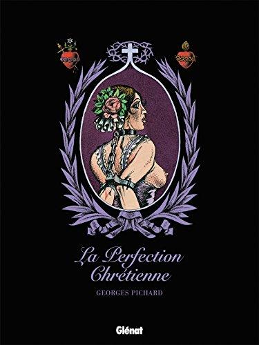 La Perfection chrétienne par Georges Pichard