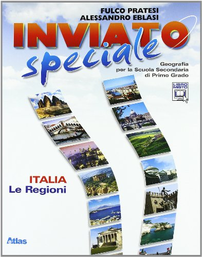 Inviato speciale. Europa e Italia. Per la Scuola media. Con espansione online