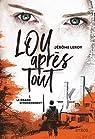 Lou, après tout : Le Grand Effondrement par Leroy