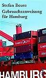 Gebrauchsanweisung für Hamburg - Stefan Beuse