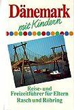 Dänemark mit Kindern - Angelika Hoffmann