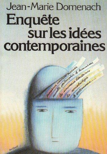 Enquête sur les idées contemporaines