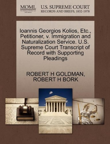 Ioannis Georgios Kolios, Etc., Petitioner, v. Immigration and Naturalization Service. U.S. Supreme Court Transcript of Record with Supporting Pleadings