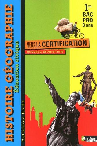 Histoire-Géographie-Éducation civique - 1re Bac Pro