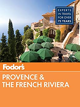 Fodor's Provence & the French Riviera (Full-color Travel Guide) by [Fodor's Travel Guides]