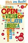 The Open Veins of Latin America: Five...