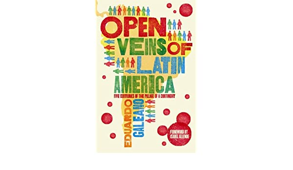open veins of latin america chapter summary