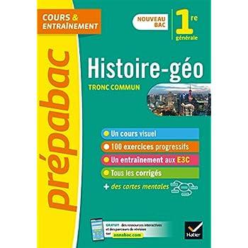 Histoire-Géographie 1re (tronc commun) - Prépabac: nouveau programme de Première 2019-2020