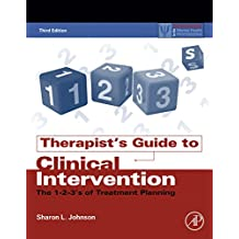 Therapist's Guide to Clinical Intervention: The 1-2-3's of Treatment Planning (Practical Resources for the Mental Health Professional) (English Edition)
