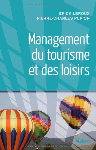 Management du tourisme et des loisirs par Erick Leroux