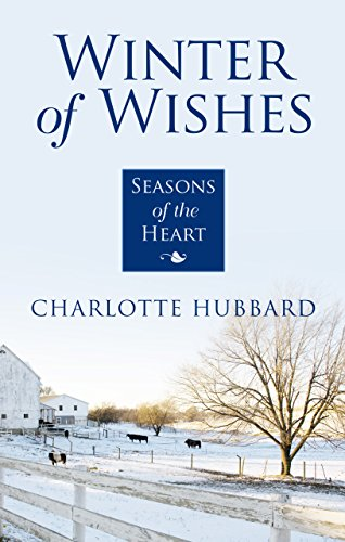 Winter Of Wishes Seasons Of The Heart