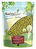 Bio Mung Bohnen durch Food to Live (Keimend, Nicht Gvo, Koscher, Bulk) - 1 Pfund