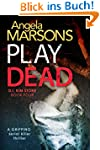 Play Dead: A gripping serial killer t...