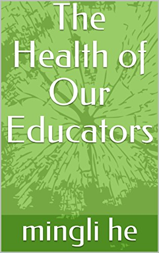 f1269bf4245eb The Health of Our Educators