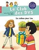 """Afficher """"Le club des DYS Le cadeau pour Lou"""""""