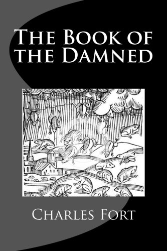The Book of the Damned por Charles Fort
