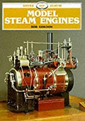 Model Steam Engines (Shire Library) by Bob Gordon (2010-06-10)