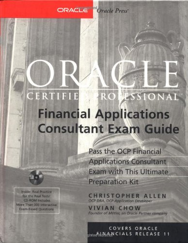 Oracle Certified Professional Financial Applications Consultant Exam Guide (Book/CD-ROM package) por Christopher Allen