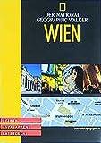 National Geographic Explorer - Wien - Öffnen - Aufklappen - Entdecken - Serge Guillot, Silvie Lohr, Lena Winkler-Hermaden