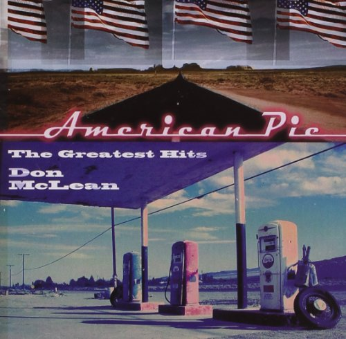 Greatest Hits - Don Mclean American Pie