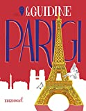 Parigi. Ediz. illustrata