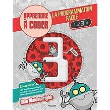 La programmation facile : Apprendre à coder, Livre 3
