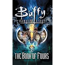 The Book of Fours (Buffy the Vampire Slayer) (English Edition)