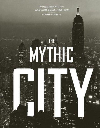 Samuel H. Gottscho the mythic city photo...
