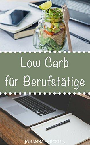 low-carb-fur-berufstatige-30-leckere-und-einfache-rezepte-die-ihnen-dabei-helfen-die-nervenden-kilos