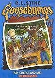 Say Cheese And Die (Goosebumps #04) (Goosebumps - 4)
