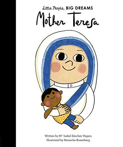 Mother Teresa (Little People, BIG DREAMS, Band 18) (Der Lincoln-reader)