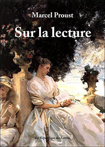 Sur la lecture par Marcel Proust
