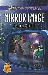 Mirror Image (SWAT: Top Cops) by Laura Scott (2016-04-05)