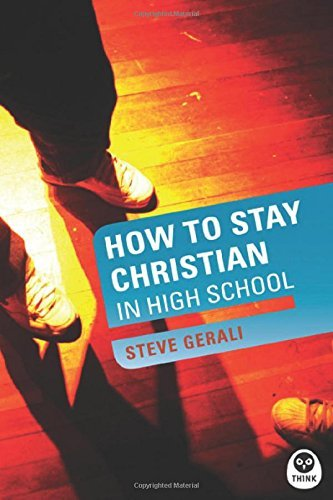 How to Stay Christian in High School (Experiencing God) by Steven P Gerali (2004-05-28) par Steven P Gerali