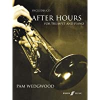Pam Wedgwood: After Hours (Trumpet/Piano). For Tromba, Accompagnamento di Pianoforte