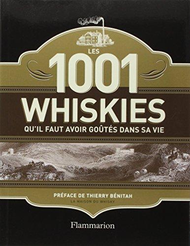 Les 1001 whiskies qu'il faut avoir gots dans sa vie
