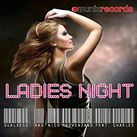 Dualxess & Nico Provenzano feat. Charlee-Ladies Night